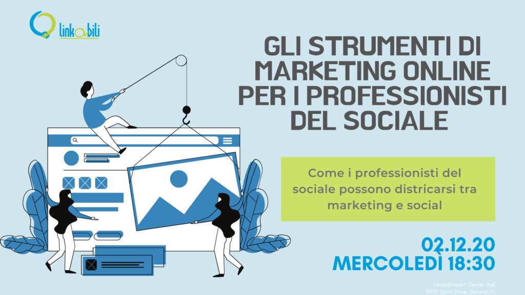 gli strumenti di marketing online per i professionisti del sociale, 2 Dicembre 2020 alle 18:30 sulla piattaforma zoom