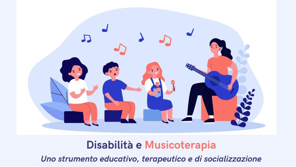 Disabilità e Musicoterapia, uno strumento educativo, terapeutico e di socializzazione