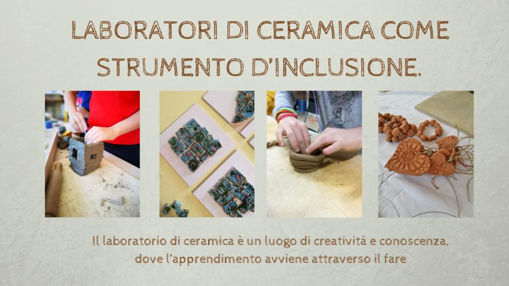 Laboratori di ceramica come strumento d'inclusione