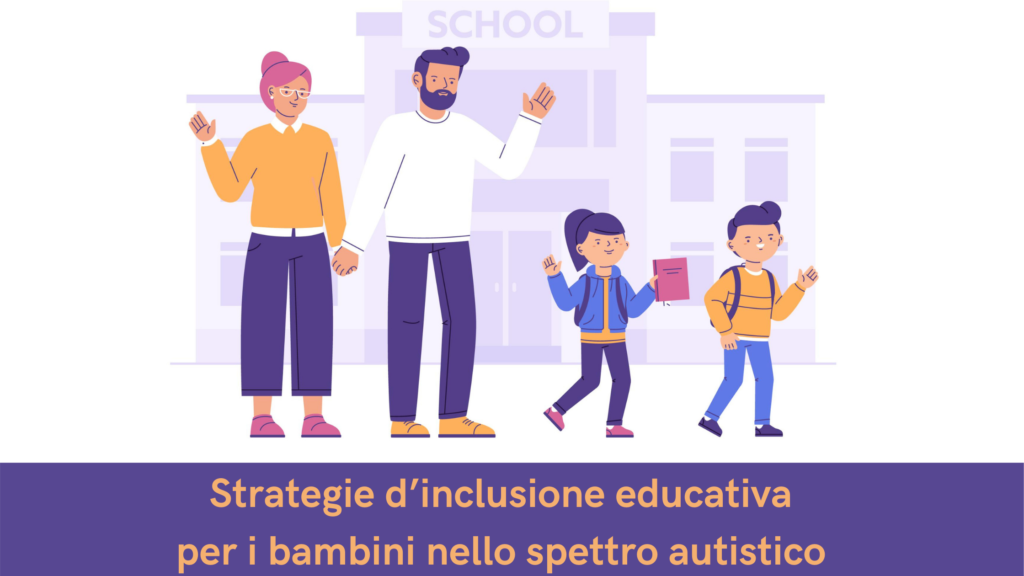 Strategie d'inclusione educativa per i bambini nello spettro autistico