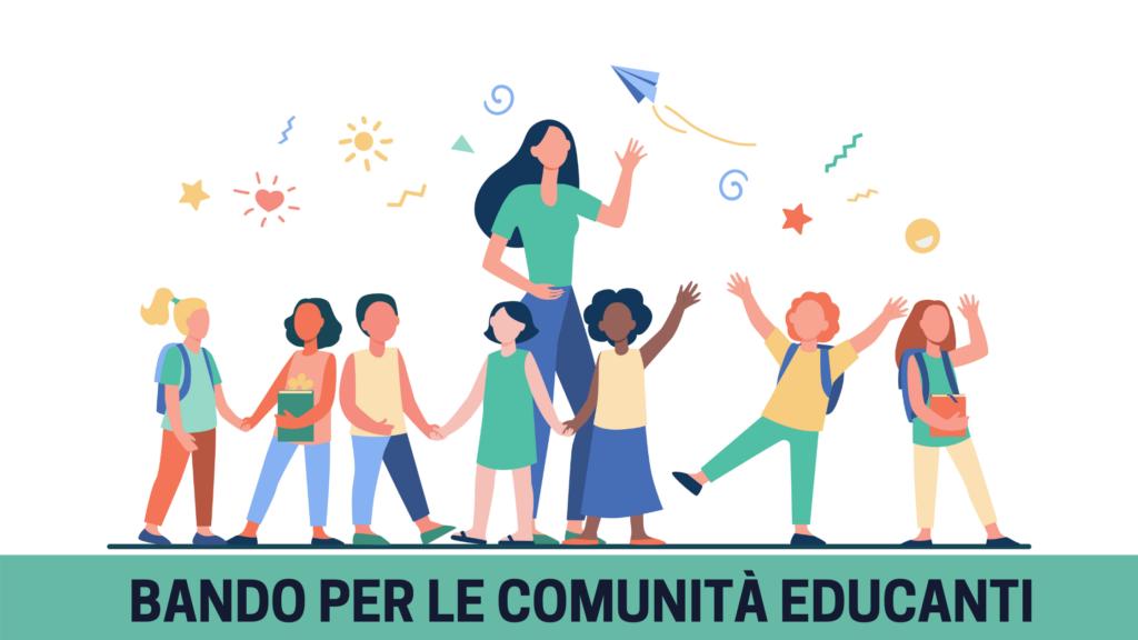 """Bando """"Per le Comunità educanti"""