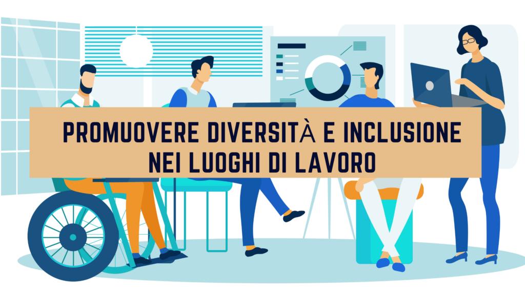Immagine team di colleghi in un ufficio. Promuovere Diversità e Inclusione nei luoghi di lavoro