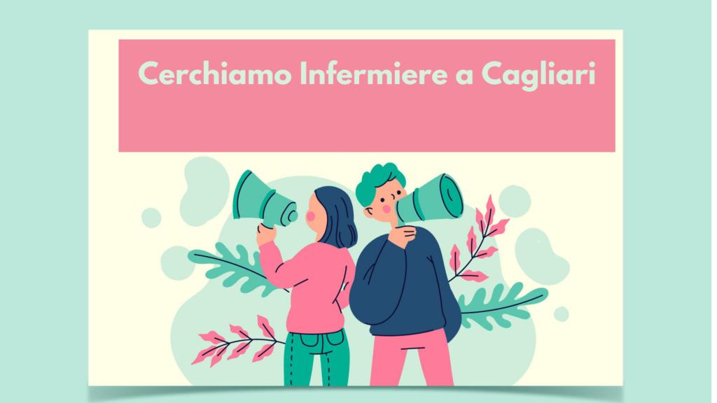 Cerchiamo Infermiere in comunità Integrata a Cagliari